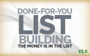 Done For You List Building