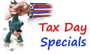Tax Day Specials