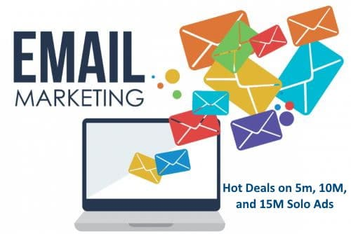 Hot Deals On 5M, 10M, and 15M Solo Email Ads