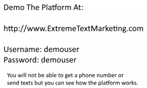 Self Serve SMS Marketing Platform Demo Information