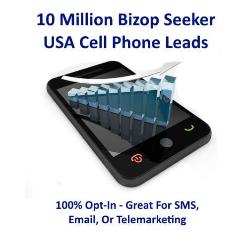 10 Million Bizop Seeker USA Cellphone Leads