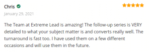 ExtremeLeadProgram Review - Follow-up series is very details and converts really well - the team at Extreme Lead is amazing
