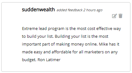 Extreme lead program is the most cost effective way to build your list. Building your list is the most important part of making money online. Mike has it made easy and affordable for all marketers on any budget