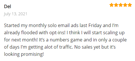 Extreme Lead Program Review: Started my monthly solo email ads last Friday and I'm already flooded with opt-ins! I think I will start scaling up for next month! It's a numbers game and in only a couple of days I'm getting alot of traffic. No sales yet but it's looking promising!
